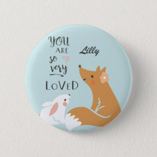 You Are So Very Loved Badge