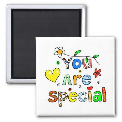 You Are Special Refrigerator Magnets