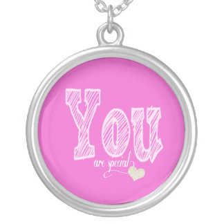 You Are Special Necklace