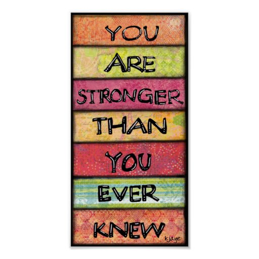 You Are Stronger - Motivational Inspirational Art Poster