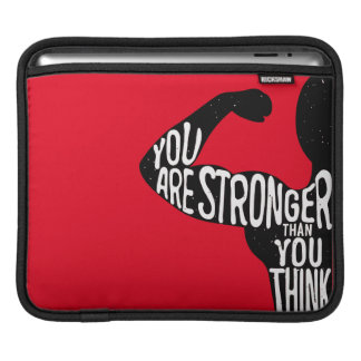 You Are Stronger Than You Think iPad Sleeve