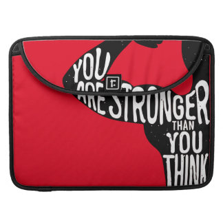 You Are Stronger Than You Think Sleeve For MacBooks