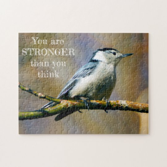 You Are Stronger White Breasted Nuthatch Puzzle