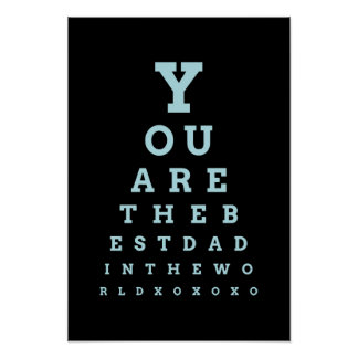 You are the best dad in the world eye chart poster