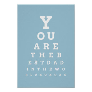 You are the best dad in the worls eye chart poster