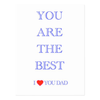 """""""You are the best DAD"""" Postcard"""