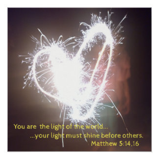 You are the light of the world! poster