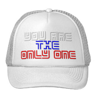 You Are the Only One Cap