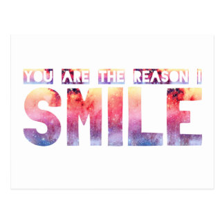 You Are The Reason I Smile Postcard