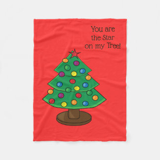 You are the Star on my Tree Fleece Blanket