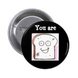 You are toast button