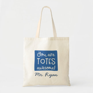 You Are Totes Awesome Personalized Blue Tote
