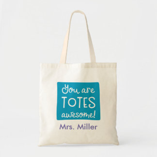 You Are Totes Awesome Personalized Teal Tote