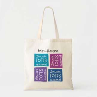 You Are Totes Awesome Personalized Tote