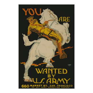 You Are Wanted By The Army Poster