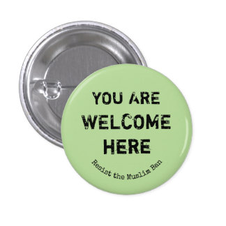 You Are Welcome Here Button