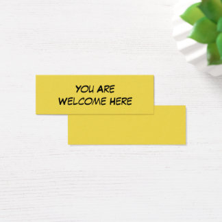 """You Are Welcome Here"" Kind Note for Inclusion Mini Business Card"