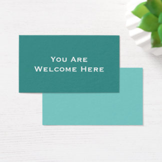 """""""You Are Welcome Here"""" Note for Kind Inclusion Business Card"""