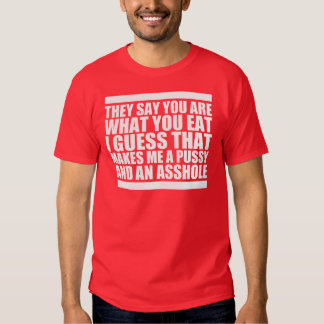 You Are What You Eat Tee Shirt