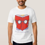 You are what you read. shirts