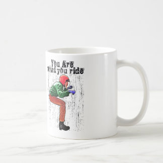 You Are What You Ride - Motorcycle Style Status Mugs