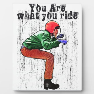 You Are What You Ride - Motorcycle Style Status Display Plaques
