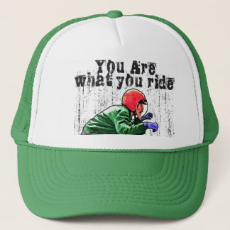 You Are What You Ride - Motorcycle Style Status Trucker Hat