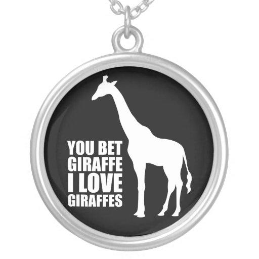 You Bet Giraffe I Love Giraffes Necklace