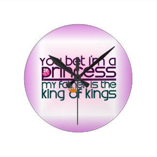 You Bet I'm a Princess Round Clock