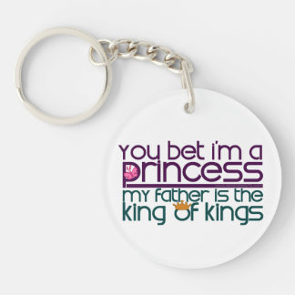 You Bet I'm a Princess Single-Sided Round Acrylic Key Ring