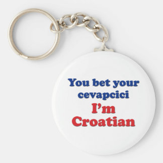 You Bet Your Cevapcici (sausage)... Basic Round Button Key Ring