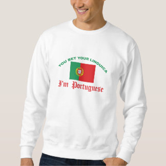 You Bet Your Linguica Pull Over Sweatshirt