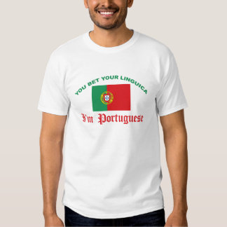 You Bet Your Linguica T Shirt