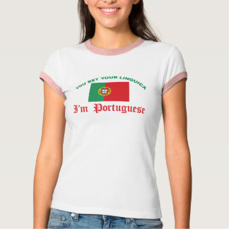 You Bet Your Linguica Tee Shirt