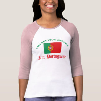 You Bet Your Linguica Tee Shirts