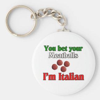 You Bet Your Meatballs I'm Italian Keychain