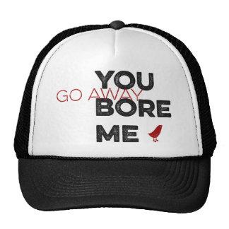 You Bore Me Go Away Red Bird Hats