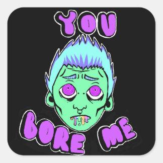 You Bore Me Sticker