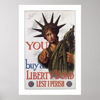You buy a Liberty Bond Lest I Perish Poster
