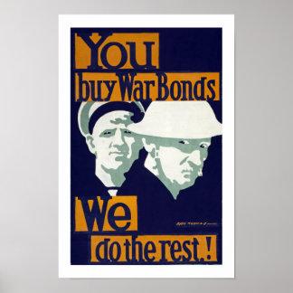 You Buy War Bonds, We do the Rest! (border) Poster