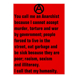 you call me an anarchist poster