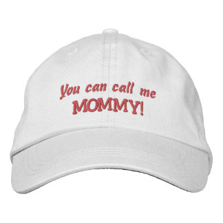 You can call me MOMMY-Mother's Day/New Mother Embroidered Hats