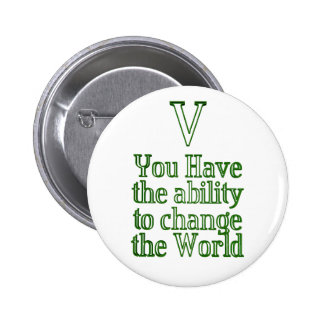 You can change the world 6 cm round badge