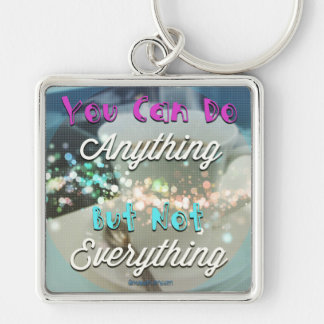 You can do anything - but not everything Silver-Colored square key ring