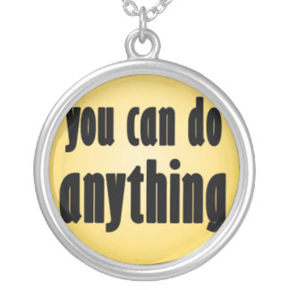 You Can Do Anything Round Pendant Necklace