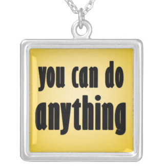 You Can Do Anything Square Pendant Necklace