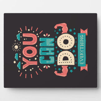 You Can Do Everything Colorful Plaque