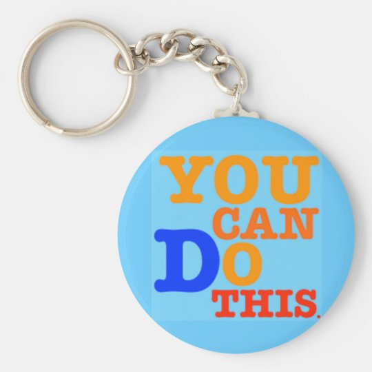 You Can Do This Keychain