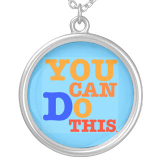 You Can Do This Necklace