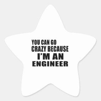 YOU CAN GO CRAZY, I'M ENGINEER STAR STICKER